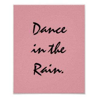 Dance in the Rain. Poster