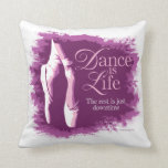 Dance Is Life Throw Pillows