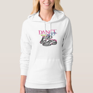 Dance is my Life Hoodie