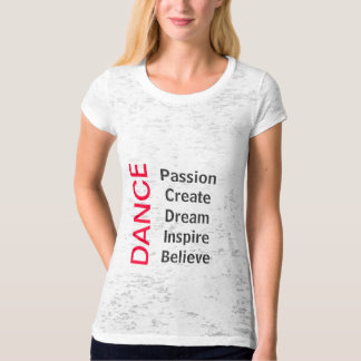 DANCE is PASSION T shirt