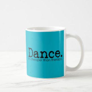 Dance. It's Cheaper Than Therapy. Basic White Mug