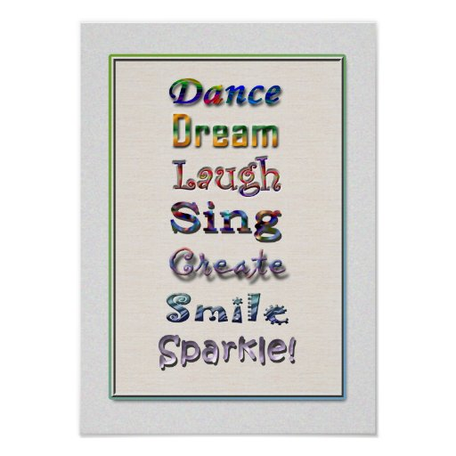 Dance Laugh Sing Quote Poster