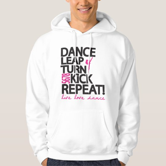 Dance leap Turn Repeat Dancer Hoodie