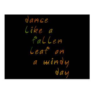 Dance Like a Fallen Leaf on a Windy Day Postcard