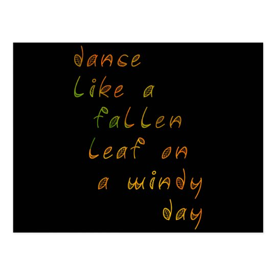 Dance Like a Fallen Leaf on a Windy