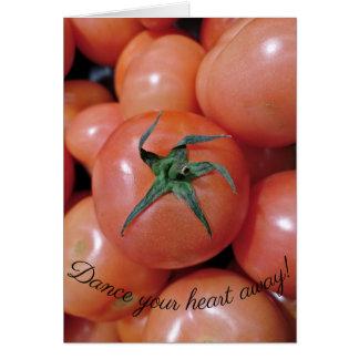 Dance like a tomato! card