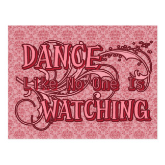 Dance Like No One Is Watching Postcard