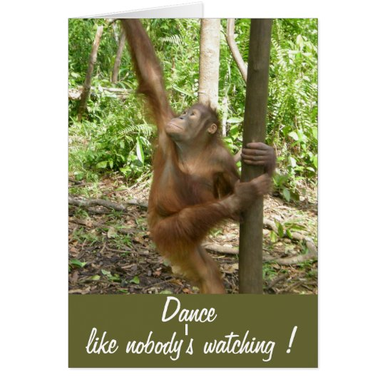 Dance Like Nobody's Watching Cute Birthday Card