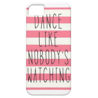 dance like nobodys watching phone case