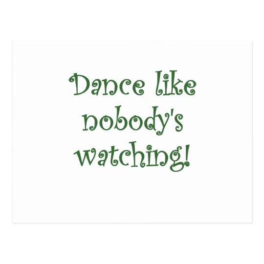 Dance like Nobodys Watching Postcard