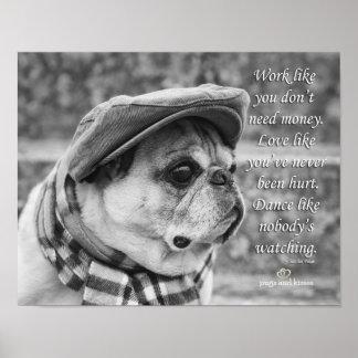 Dance Like Nobody's Watching Pug Poster