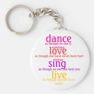 dance, love, sing, live key ring