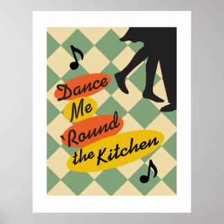 Dance Me Round the Kitchen retro print