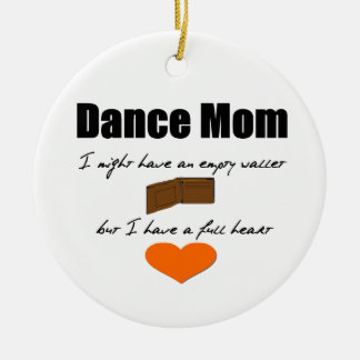 Dance Mom - Empty Hearts, Full Wallet One-Sided Round Ceramic Decoration