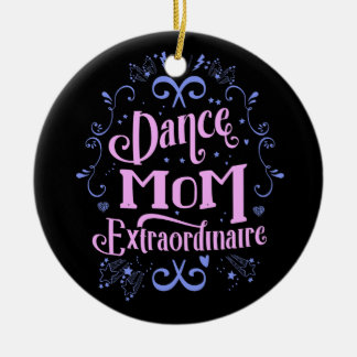 Dance Mom Extraordinaire Pink One-Sided Ornament