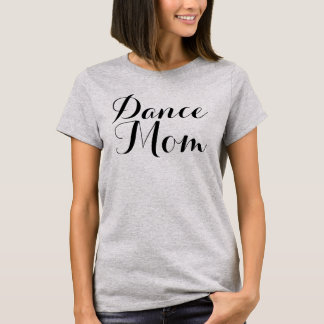 Dance Mum Basic t-Shirt