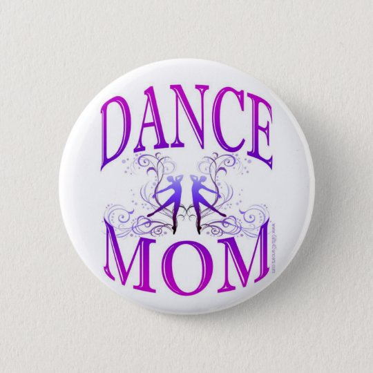 Dance Mum Button (customisable)