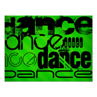 Dance; Neon Green Stripes Poster
