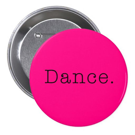 Dance. Neon Hot Pink Dance Quote Template Button