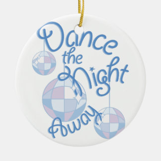 Dance Night Away Round Ceramic Decoration