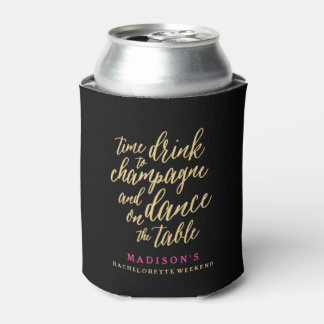 Dance on the Table   Bachelorette Can Cooler