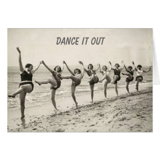 Dance Out Your Birthday (birthday card) Greeting Card