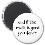 Dance quote 6 cm round magnet