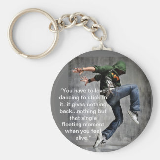 Dance Quote Key Ring
