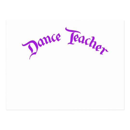 Dance Teacher (customise) Postcard