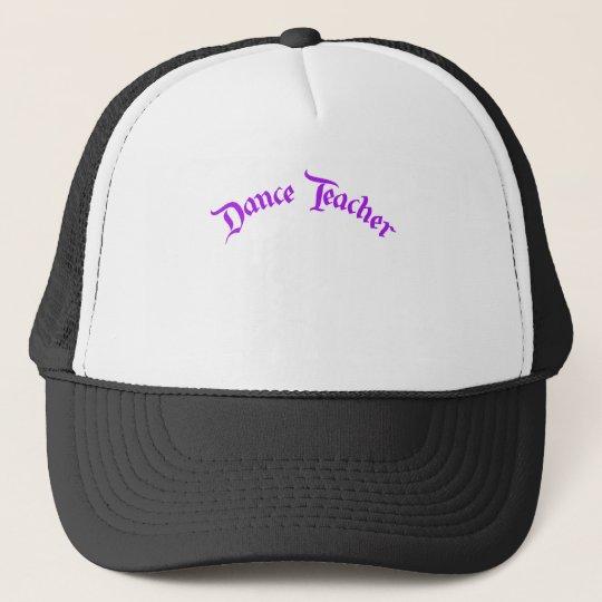 Dance Teacher (customise) Trucker Hat