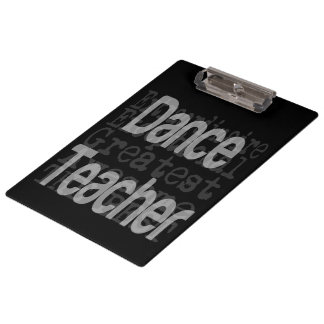 Dance Teacher Extraordinaire Clipboard
