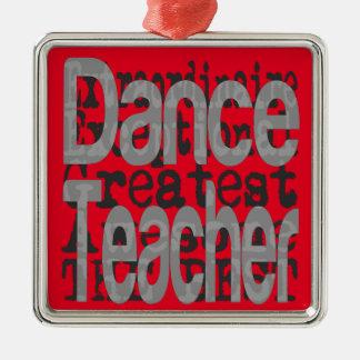 Dance Teacher Extraordinaire Silver-Colored Square Decoration