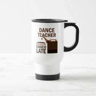 Dance Teacher (Funny) Gift Travel Mug