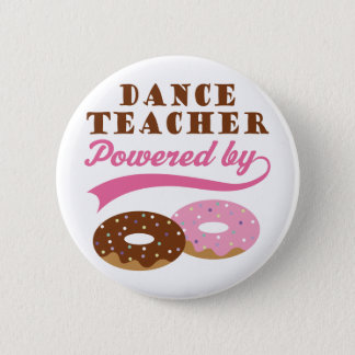 Dance Teacher Gift (Donuts) 6 Cm Round Badge