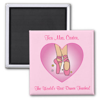 Dance Teacher Magnet with Ballet Shoes