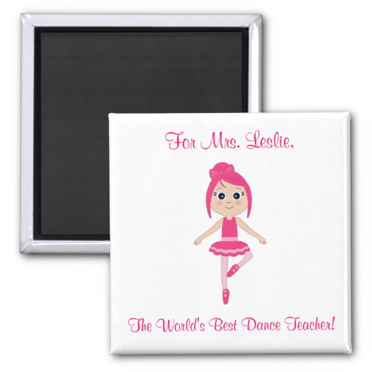 Dance Teacher Magnet with Beginner Ballerina