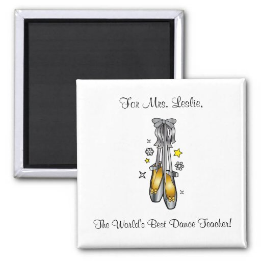 Dance Teacher Magnet with Hanging Ballet Shoes