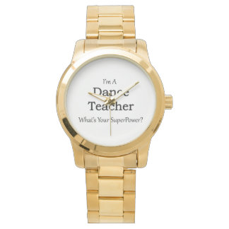 Dance Teacher Wrist Watches