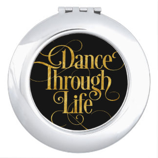 Dance Through Life Compact Mirrors