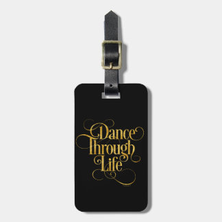 Dance Through Life Luggage Tag