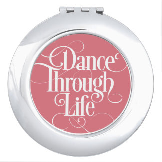 Dance Through Life Travel Mirror