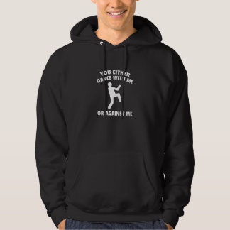 Dance With Me Or Against Me Hooded Sweatshirt