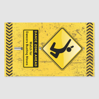 Dance Zone Ahead-Watch for Dancers Busting Moves Rectangle Stickers