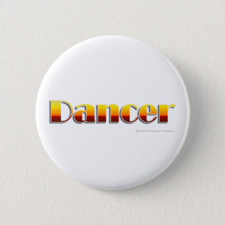 Dancer (Text Only) 6 Cm Round Badge