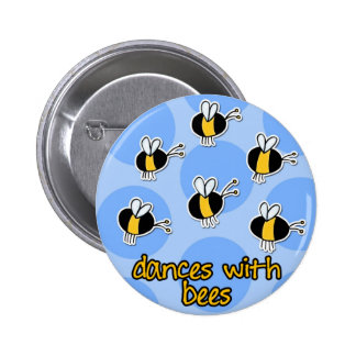 dances with bees 6 cm round badge