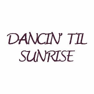 DANCIN' TIL SUNRISE