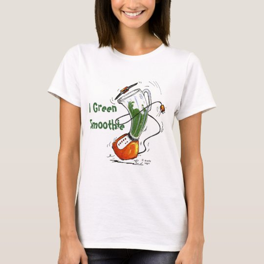 Dancing Blender -I Green Smoothie T-Shirt