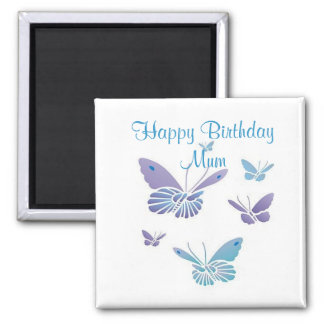 Dancing Butterflies, Happy Birthday Mum Fridge Magnets