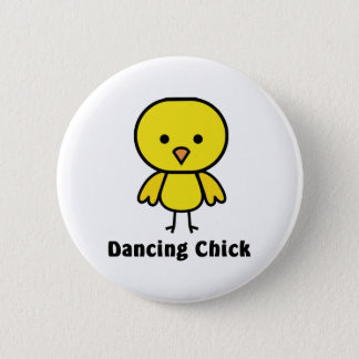 Dancing Chick 6 Cm Round Badge