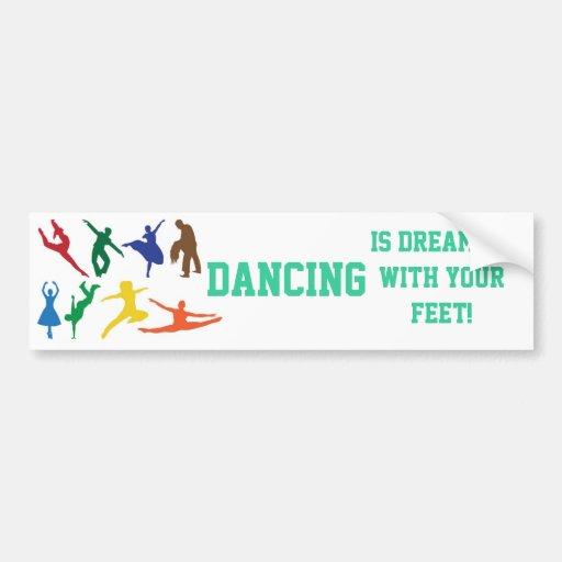 Dancing Dream Bumper Sticker